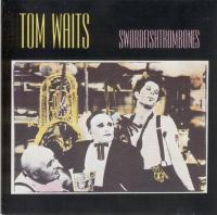 Swordfishtrombones [Audioregistrazione]