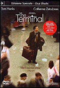 The Terminal [videoregistrazione] / a Steven Spielberg film ; screenplay by Sacha Gervasi, Jeff Nathanson