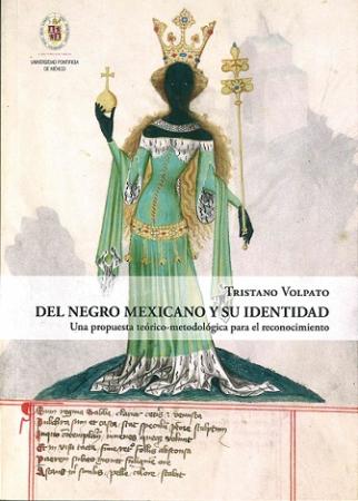 Del negro mexicano y su identidad