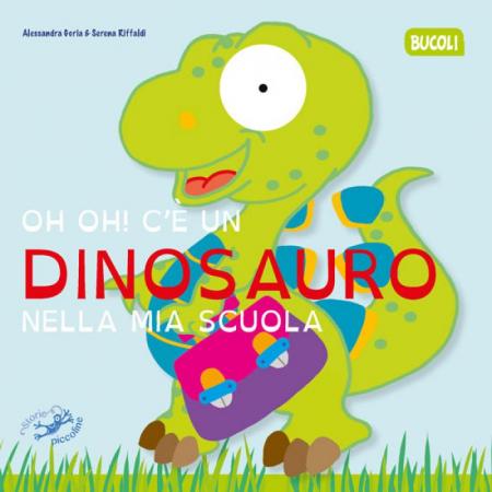 Oh oh! C'è un dinosauro nella mia scuola