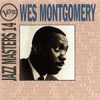 Jazz masters 14 [Audioregistrazione]/ Wes Montgomery