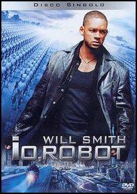 Io, robot [DVD] / directed by Alex Proyas ; music by Marco Beltrami ; visual effects supervisor John Nelson ; suggested by Isaac Asimov's book
