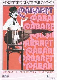 Cabaret [Videoregistrazione] / regia di Bob Fosse ; con Liza Minnelli, Michael York, Helmut Griem
