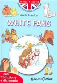 White fang / Jack London