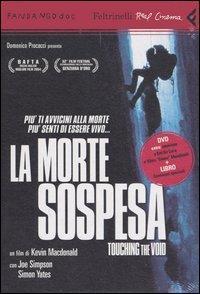La morte sospesa : touching the void [risorsa elettronica] / un film di Kevin Macdonald ; con Joe Simpson, Simon Yeats