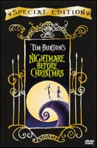 The Nightmare before Christmas [Videoregistrazione] / un film di Tim Burton ; diretto da Henry Selick