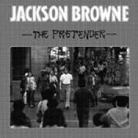 The pretender [Audioregistrazione] / Jackson Browne