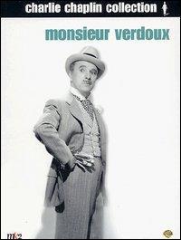 Monsieur Verdoux [Videoregistrazione] / regia di Charlie Chaplin