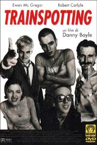 Trainspotting / un film di Danny Boyle ; con Ewan Mc Gregor e Robert Carlyle