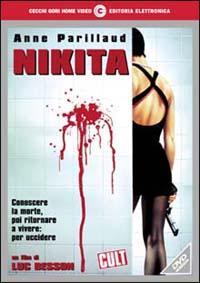 Nikita / un film di Luc Besson