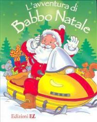 L' avventura di Babbo Natale / Nicoletta Costa
