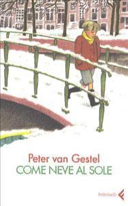 Come neve al sole / Peter van Gestel