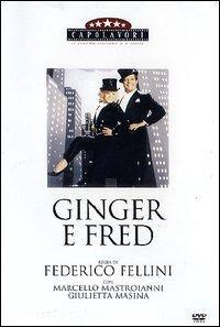 Ginger e Fred [Videoregistrazione] / regia di Federico Fellini ; con Marcello Mastroianni, Giulietta Masina