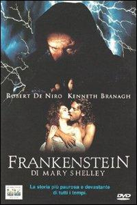Frankenstein di Mary Shelley [Videoregistrazione] / [con] Robert De Niro, Kenneth Branagh