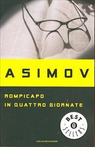 Rompicapo in quattro giornate / Isaac Asimov