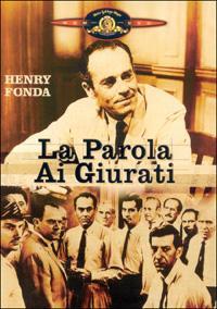 La parola ai giurati [Videoregistrazione] / regia di Sidney Lumet ; con Henry Fonda