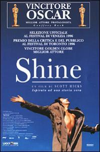 Shine [Videoregistrazione] / Regia di Scott Hicks ; Principali interpreti: Geoffrey Rush, John Gielgud, Lynn Redgrave, Noah Taylor, Armin Muller-Stahl