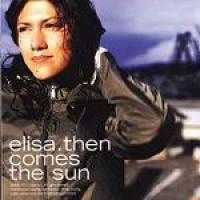Then comes the sun [Audioregistrazione]