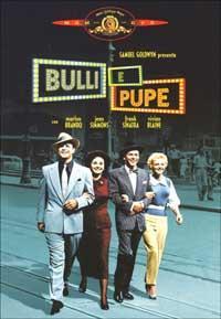 Bulli e pupe [videoregistrazione] / scritto e diretto da Joseph L. Mankiewicz ; con Marlon Brando, Jean Simmons, Frank Sinatra, Vivian Blaine.