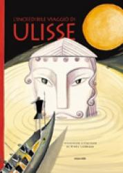 L'  incredibile   viaggio  di  Ulisse