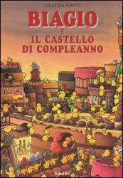 Biagio e il castello di compleanno