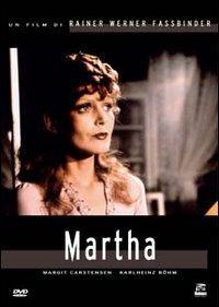 Martha [videoregistrazione] / un film di Rainer Werner Fassbinder ; con Margaret Carstensen, Karlheinz Bohm
