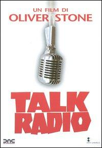 Talk radio [Videoregistrazione]