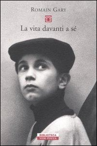 La vita davanti a sè / Romain Gary ; traduzione di Giovanni Bogliolo