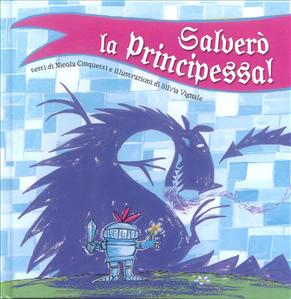 Salverò la principessa