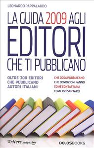 La guida 2009 agli editori che ti pubblicano