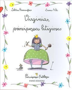 Virginia, principessa litigiosa
