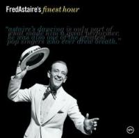 Fred Astaire's Finest Hour [Audioregistrazione]