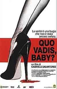 Quo vadis , baby ?