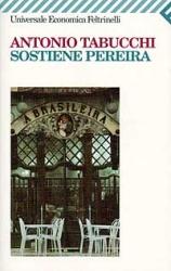 Sostiene Pereira : una testimonianza / Antonio Tabucchi