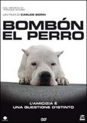 Bombon el perro [videoregistrazione]