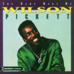 The very best of Wilson Pickett [audioregistrazione]