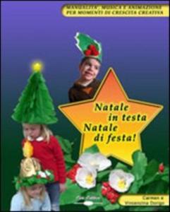 Natale  in  testa   Natale  di festa!