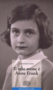Il mio   nome  è  Anne   Frank