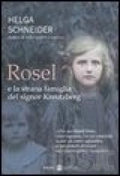 Rosel e la strana famiglia del signor Kreutzberg