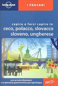 Capire e farsi capire in ceco, polacco, slovacco, sloveno, ungherese