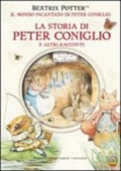 1: La storia  di  Peter   Coniglio  e  altri   racconti