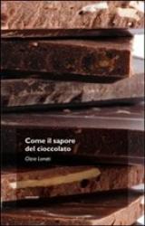 Come il sapore del cioccolato