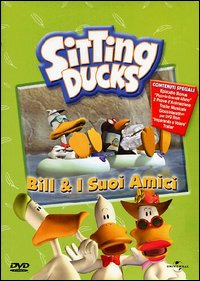 Sitting Ducks. [2]: Bill e i suoi amici