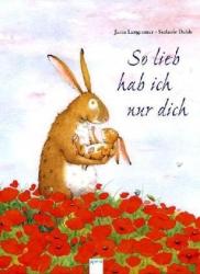 So lieb hab ich nur dich/ Jutta Langreuter