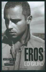 Eros : lo giuro / Luca Bianchini