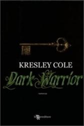 Gli Immortali. [10]: Dark Warrior