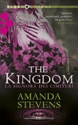 La signora dei cimiteri. The Kingdom