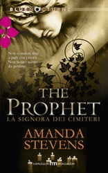 La signora dei cimiteri. The Prophet