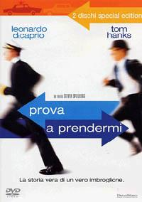 Prova a prendermi [Videoregistrazione] / un film di Steven Spielberg ; [principali interpreti: Tom Hanks, Leonardo Di Caprio, Christopher Walken, Martin Sheen, Nathalie Baye, Amy Adams, James Brolin]