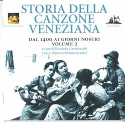 Storia della canzone veneziana [Audioregistrazione]